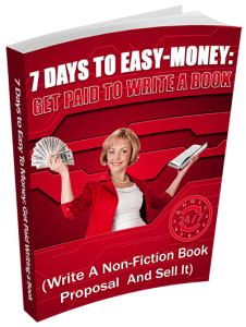 7 Days to Easy Money-Get Paid to write an eBook