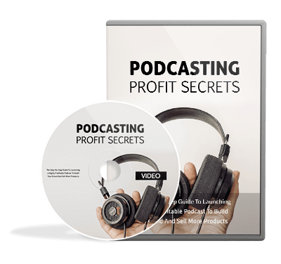 Podcasting Profit Secrets
