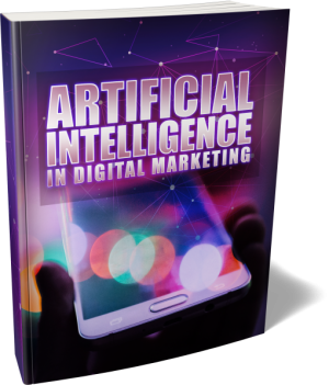 AI Artificial Intelligence Phenomenon and its Impact in Digital Marketing