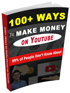 100+ Methods to Make Money on Youtube